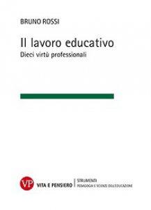 Copertina di 'Il lavoro educativo'
