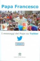 I messaggi del Papa su Twitter - Francesco (Jorge Mario Bergoglio)