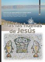 Tras las huellas de Jesus - Eugenio Alliata, Enrique Bermejo, G. Claudio Bottini, Lino Cignelli, Abraham Sobkowski