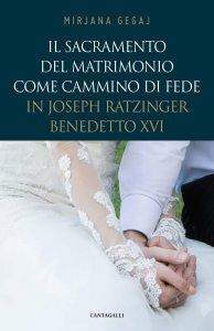 Copertina di 'Il sacramento del matrimonio come cammino di fede'