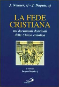 Copertina di 'La fede cristiana nei documenti dottrinali della Chiesa cattolica'