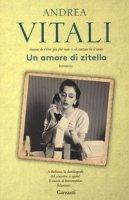 Un amore di zitella - Vitali Andrea
