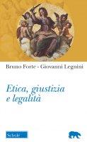 Etica, giustizia, legalità - Bruno Forte, Giovanni Legnini