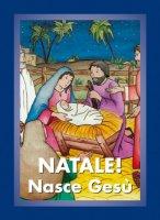 Natale! Nasce Gesù