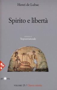 Copertina di 'Spirito e libertà'