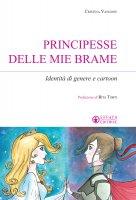 Principesse delle mie brame - Cristina Vangone