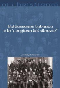 """Copertina di 'Baldassarre Labanca e la """"congiura del silenzio""""'"""