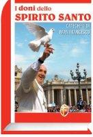 I doni dello Spirito Santo - Papa Francesco