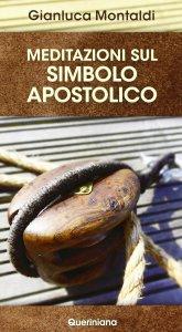 Copertina di 'Meditazioni sul simbolo apostolico'