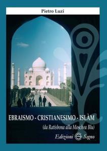 Copertina di 'Ebraismo cristianesimo Islam'