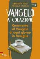 Vangelo a colazione - Pierluigi Castaldi, Anna Maria Rossi