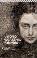 Malombra - Fogazzaro Antonio
