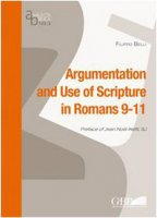 Argumentation and use of scripture in Romans 9-11 - Belli Filippo