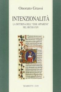 """Copertina di 'Intenzionalità. La dottrina dell'""""esse apparens"""" nel secolo XIV'"""