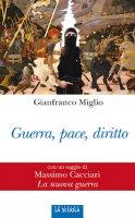 Guerra, pace, diritto - Gianfranco Miglio