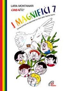 Copertina di 'I magnifici 7. Come animare la catechesi'