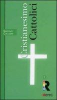 Cristianesimo: Cattolici - Coccolini Giacomo