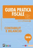 Guida Pratica Fiscale Contabilità e Bilancio 2018 - Carlo Delladio,  Matteo Pozzoli,  Michele Iori,  Gianluca Dan,  Luca Gaiani