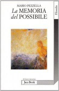 Copertina di 'La memoria del possibile'