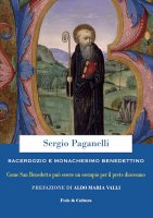 Sacerdozio e monachesimo benedettino - Sergio Paganelli