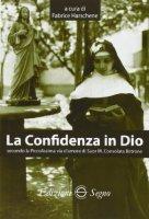 La Confidenza in Dio secondo la Piccolissima via d'amore di Suor M. Consolata Bertone - Fabrice Harschene
