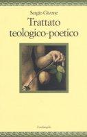 Trattato teologico- poetico - Givone Sergio