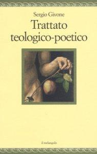 Copertina di 'Trattato teologico- poetico'