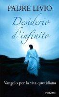 Desiderio d'infinito - Livio Fanzaga
