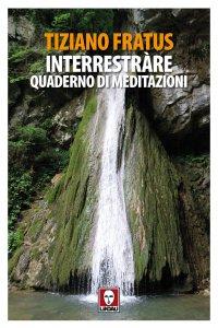 Copertina di 'Interrestràre. Quaderno di meditazioni'