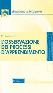 Copertina di 'L' osservazione dei processi d'apprendimento. Nuova ediz.'