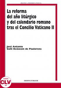 Copertina di 'La reforma del año liturgico y del calendario romano tras el Concilio Vaticano II. (PIL, 5).'