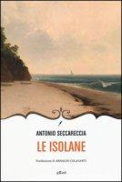 Le isolane - Seccareccia Antonio