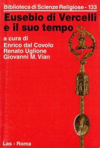 Copertina di 'Eusebio di Vercelli e il suo tempo'