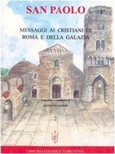 Copertina di 'San Paolo. Messaggi ai cristiani di Roma e della Galazia'