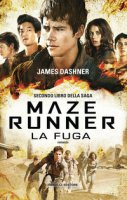 La fuga. Maze Runner - Dashner James