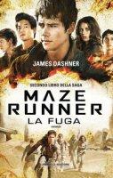 La fuga. Maze Runner - Dashner James