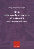 DSA: dalla scuola secondaria all'università. Percorsi per il successo formativo
