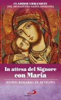In attesa del Signore con Maria - Clarisse Urbaniste