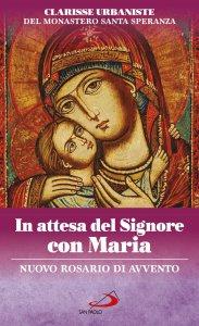 Copertina di 'In attesa del Signore con Maria'