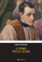 Il Primo per gli ultimi - Carlo Pizzocaro