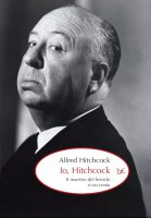 Io, Hitchcock - Alfred Hitchcock