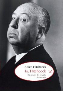Copertina di 'Io, Hitchcock'