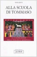 Alla scuola di Tommaso. La costruzione della teologia medievale - Biffi Inos