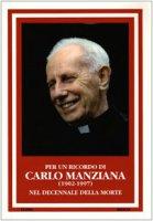 Per un ricordo di Carlo Manziana (1902-1977). Nel decennale della morte