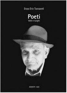 Copertina di 'Poeti. Volti e luoghi'