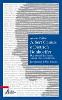 Albert Camus e Dietrich Bonhoeffer - Arnaud Corbic