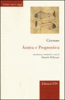 Aratea e Prognostica. Testo e latino a fronte - Cicerone M. Tullio
