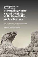 Forma di governo e fonti del diritto della Repubblica - De Donà Michelangelo