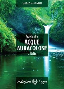 Copertina di 'Guida alle acque miracolose d'Italia'