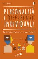 Personalità e differenze individuali. Conoscere se stessi per conoscere gli altri - Laura Tappatà
